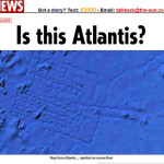 Google Earthでアトランティス大陸見つかる!?